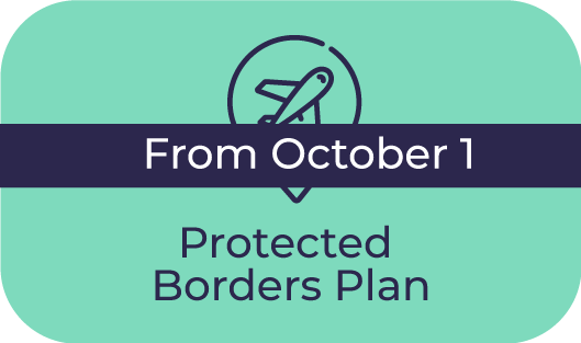 Protected Borders Plan (From October 1)