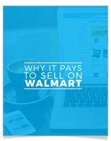 Why It Pays to Sell on Walmart