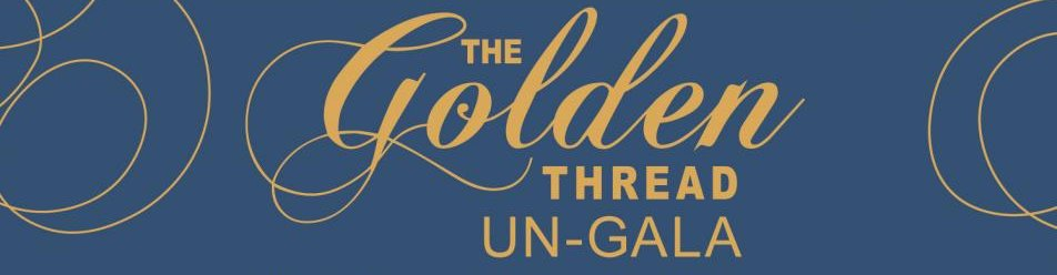 Golden Thread Un-Gala