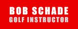 Bob Schade Golf