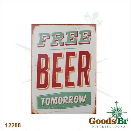 tela impressa free beer tomorrow  70x50x4cm