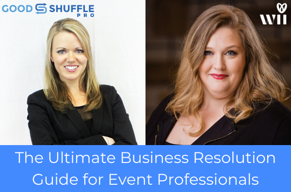 Webinar Recap: The Ultimate 2020 Business Resolution Guide for #EventProfs