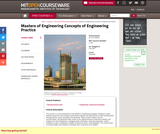 Masters of Engineering Concepts of Engineering Practice, Fall 2007