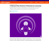 5-Minute Film Festival: 8 Podcasts for Learning