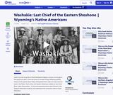 Washakie: Last Chief of the Eastern Shoshone