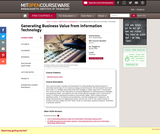 Generating Business Value from Information Technology, Spring 2009