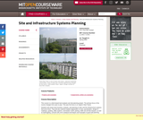 Site and Infrastructure Systems Planning, Spring 2009