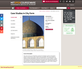 Case Studies in City Form, Fall 2005