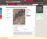 Special Topics in Earth, Atmospheric, and Planetary Sciences: The Environment of the Earth's Surface, Spring 2007