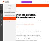 A-REI, A-SSE, N-CN  Vertex of a parabola with complex roots