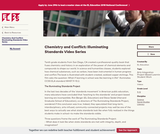 Chemistry and Conflict: Illuminating Standards Video Series