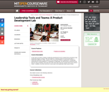 Leadership Tools and Teams: A Product Development Lab, Spring 2007
