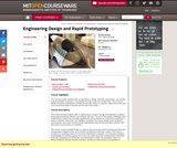 Engineering Design and Rapid Prototyping, January (IAP) 2007