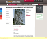 Building Technology I: Materials and Construction, Fall 2004