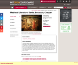 Medieval Literature: Dante, Boccaccio, Chaucer, Spring 2005