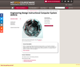 Engineering Design Instructional Computer System (EDICS)