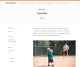 Teach Design: Sound Ball