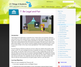21 Things 4 Students:  Thing 7 -  Be Legal and Fair