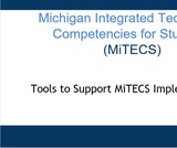 Tools To Support MITECS Implementation