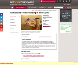 Architecture Studio: Building in Landscapes, Fall 2005