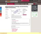 Advanced Seminar in Geology and Geochemistry: Organic Geochemistry, Fall 2005
