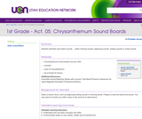 Act. 05: Chrysanthemum Sound Boards