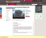 Constitutional Law: Structures of Power and Individual Rights, Spring 2013