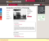 Introduction to the History of Technology, Fall 2006
