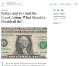 Before and Beyond the Constitution: What Should a President do?