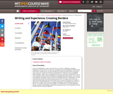 Writing and Experience: Crossing Borders, Fall 2010