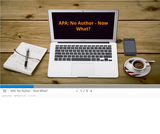 APA: No Author - Now What?