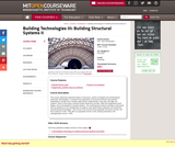 Building Technologies III: Building Structural Systems II, Fall 2002