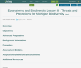 Ecosystems and Biodiversity Lesson 8 : Threats and Protections for Michigan Biodiversity