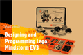 Designing and Programming Lego Mindstorm EV3