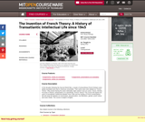 The Invention of French Theory: A History of Transatlantic Intellectual Life since 1945, Spring 2012