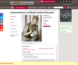 Classical Rhetoric and Modern Political Discourse, Fall 2009
