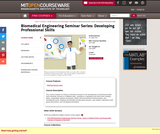Biomedical Engineering Seminar Series: Developing Professional Skills, Fall 2006