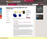 Networks for Learning: Regression and Classification, Spring 2001