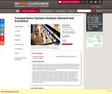 Transportation Systems Analysis: Demand and Economics, Fall 2008