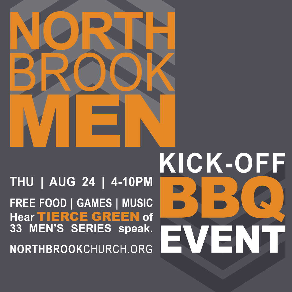 Norhbrook Men's Ministry KICK-OFF BBQ Event | Thursday | August 24th | 4- 10PM