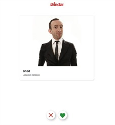 """Shed Simove has launched a new dating app """"Shinder"""", where he is the only man available to date"""