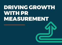 Driving growth with PR measurement
