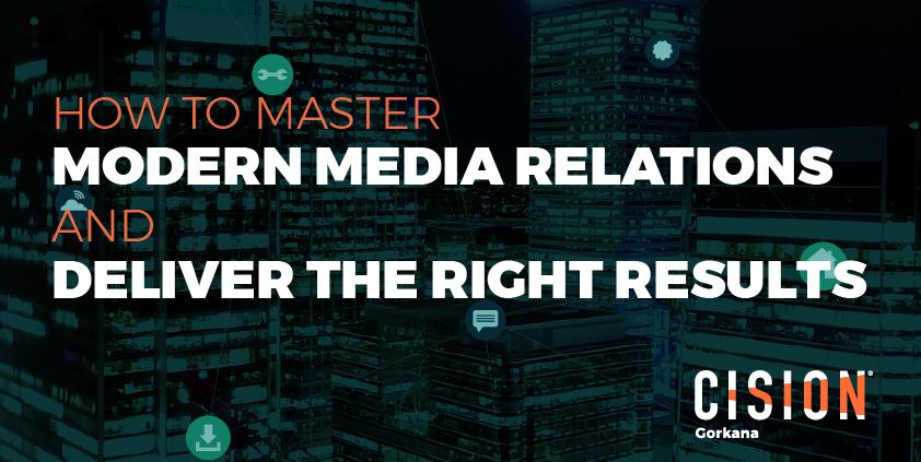 How communicators can master modern media relations