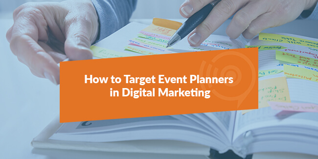 Marketing Strategies to Target Event Planners   V9 Digital Insights