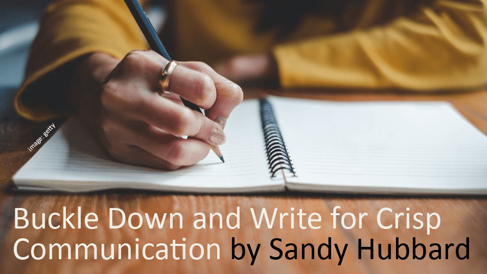 Buckle Down and Write for Crisp Customer and Sales Communication