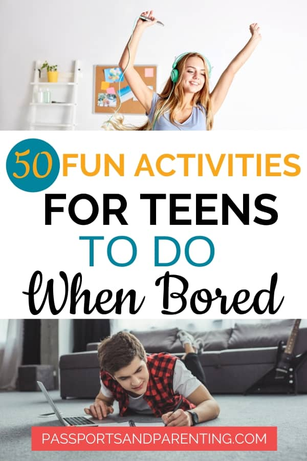 50 Fun Activities For Teens To Do When Bored