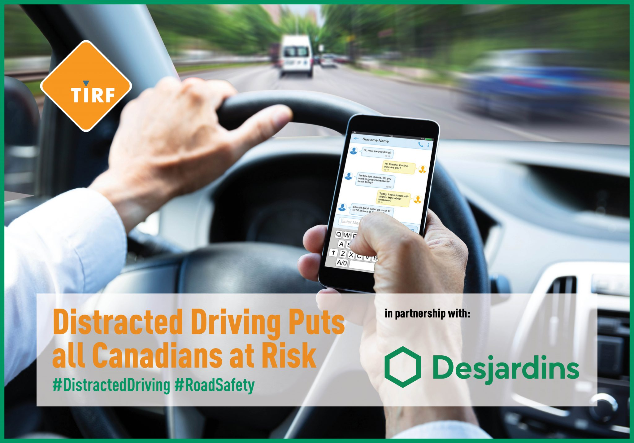 Distracted Driving Puts all Canadians at Risk   Traffic Injury Research Foundation % %