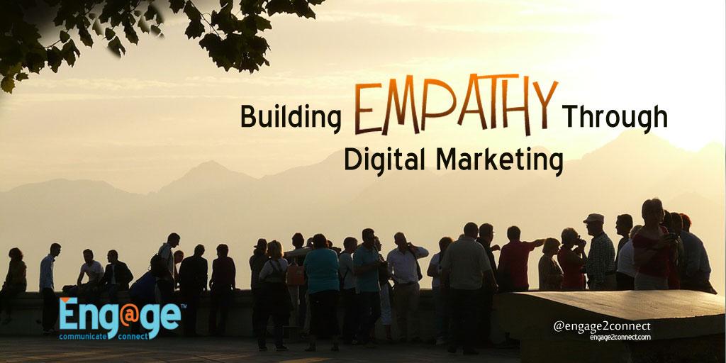 Building Empathy Through Digital Marketing