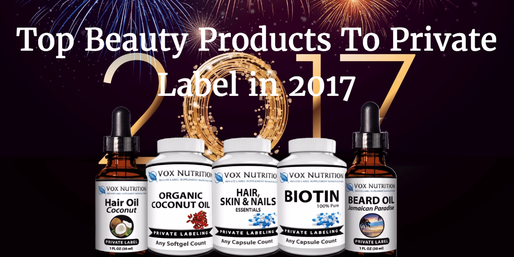 Top Private Label Skin Care Products Of 2016 | Vox Nutrition Blog - BK