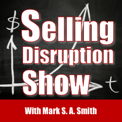 How to Disrupt Business Sales with Facebook Live Video - Selling Disruption Show